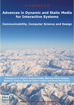 Advances in Dynamic and Static Media for Interactive Systems: Communicability, Computer Science and Design :: Blue Herons Editions :: Canada, Argentina, Spain and Italy