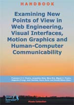 Examining New Points of View in Web Engineering, Visual Interfaces, Motion Graphics and Human-Computer Communicability