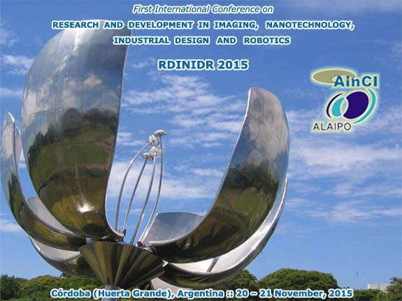 1st International Conference on Research and Development in Imaging, Nanotechnology, Industrial Design and Robotics :: RDINIDR 2015 :: November, 20 and 21, 2015
