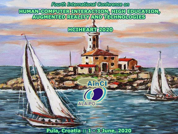 4th International Conference on Human-Computer Interaction, High Education, Augmented Reality and Technologies :: HCIHEART 2020 :: Pula, Croatia :: June 1 - 3, 2020