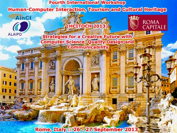 International Workshop on HCITOCH 2013 :: Rome, Italy :: 26 - 27 September 2013
