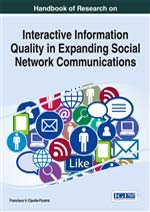 Handbook of Research on Interactive Information Quality in Expanding Social Network Communications :: IGI Global :: USA