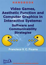 Video Games and Aesthetic Function of Computer Graphics in Interactive Systems: Software and Communicability Strategies