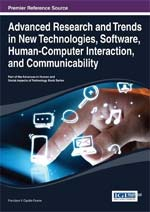 Advanced Research and Trends in New Technologies, Software, Human-Computer Interaction, and Communicability :: IGI Global :: USA